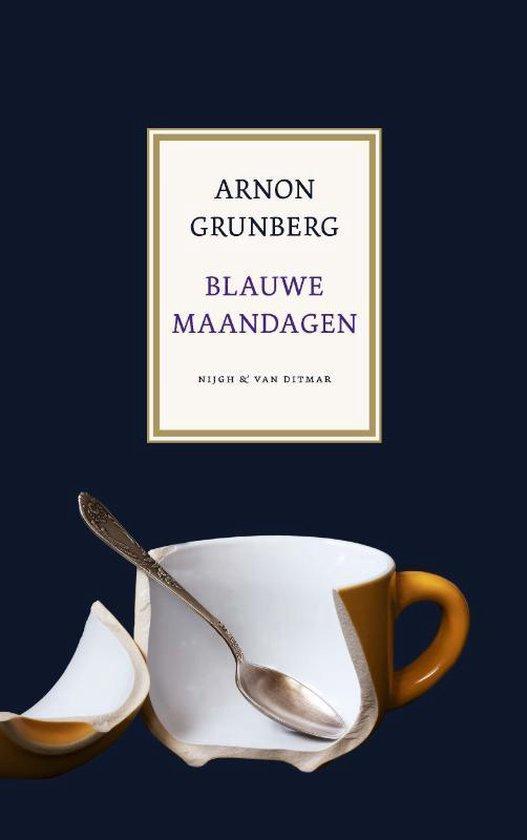 Boek cover Blauwe maandagen van Arnon Grunberg (Hardcover)
