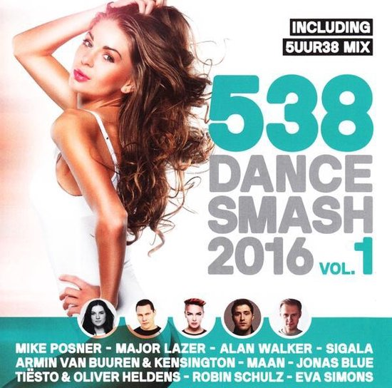 538 Dance Smash 2016 - Vol.1