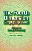 The 4th Dimension Simply Explained