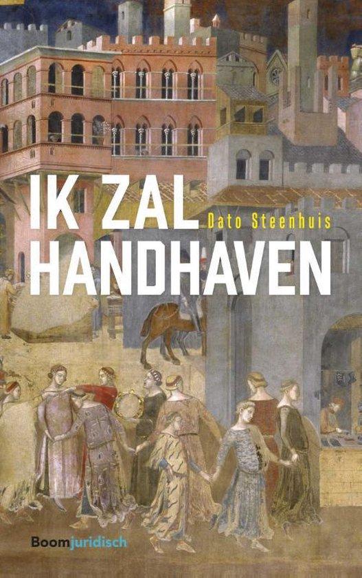 Ik zal handhaven - Dato Steenhuis pdf epub