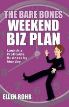 The Bare Bones Weekend Biz Plan