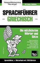 Sprachf hrer Deutsch-Griechisch Und Kompaktw rterbuch Mit 1500 W rtern