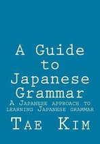 A Guide to Japanese Grammar
