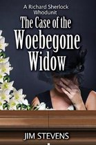 The Case of the Woebegone Widow