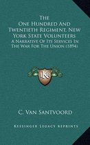 The One Hundred and Twentieth Regiment, New York State Volunteers