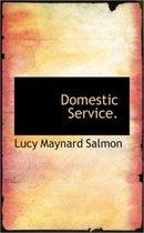 Domestic Service.