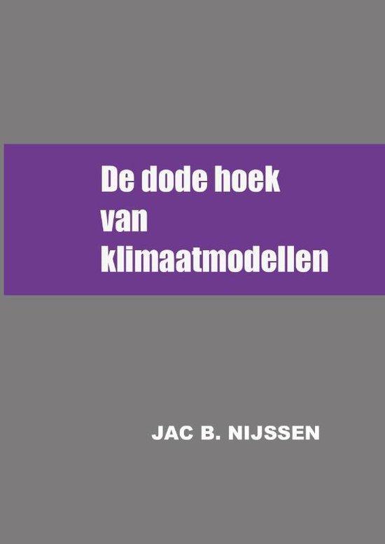 De dode hoek van klimaatmodellen - Jac B. Nijssen   Fthsonline.com
