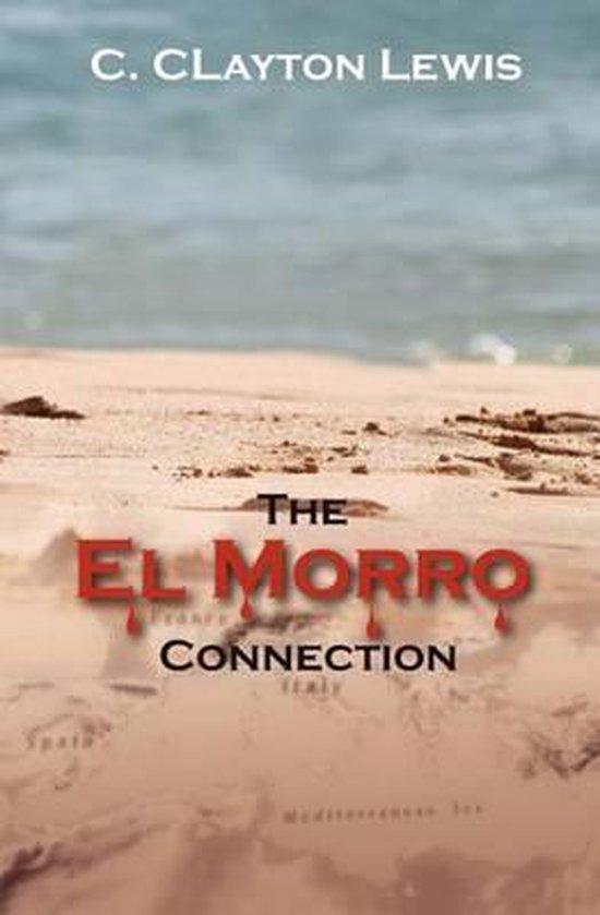 The El Morro Connection