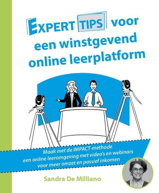 Experttips boekenserie - Experttips voor een online winstgevend leerplatform - Sandra de Milliano   Fthsonline.com