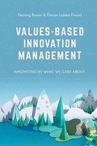 Values-Based Innovation Management