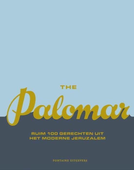 Palomar, The. Ruim 100 gerechten uit het moderne Jeruzalem - Tomer Amedi |