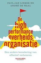 De High Performance Overheidsorganisatie