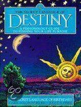 Secret language of destiny