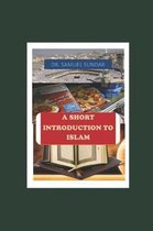 A Short Introduction to Islam