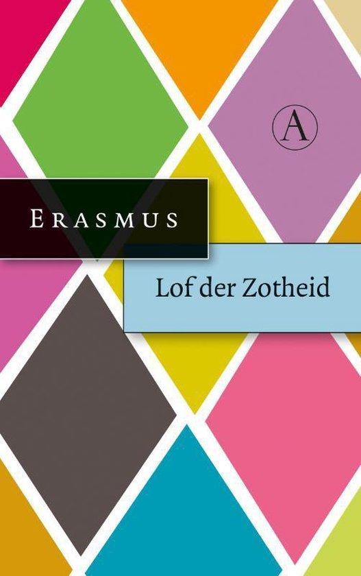 Lof der zotheid of de dwaasheid gekroond - Desiderius Erasmus pdf epub