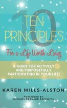 10 Principles for a Life Worth Living