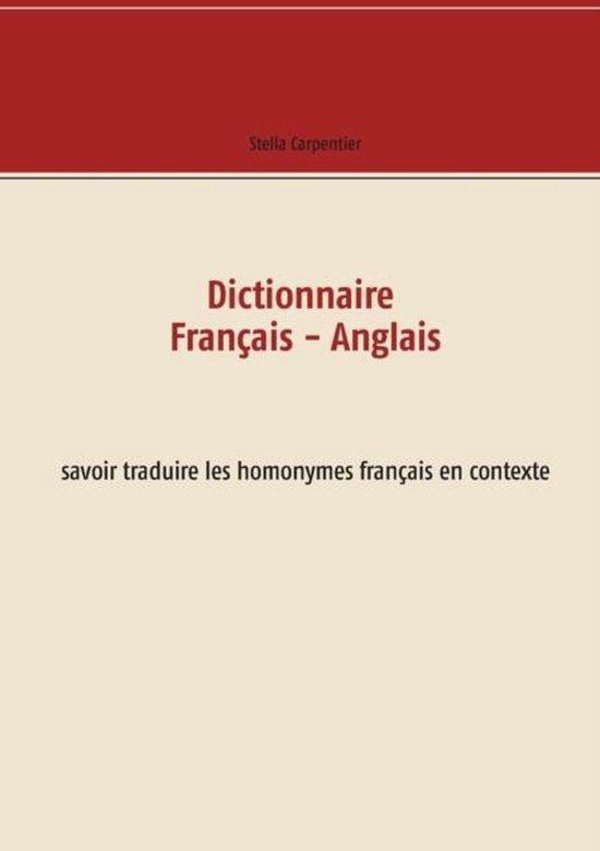 Dictionnaire Francais - Anglais