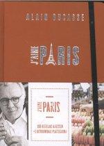 Ducasse, Alain. J'aime Paris. 100 heerlijke adressen + 1 uitvouwbare plattegrond