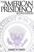 The American Presidency, 2nd Edition