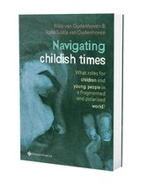 Navigating childish times. what roles for children and young people in a fragmented and polarized world?