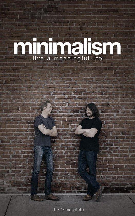 Boek cover Minimalism: Live a Meaningful Life van Joshua Fields Millburn