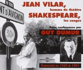 Jean Vilar/Shakespeare, Les Songs: 2 Conference