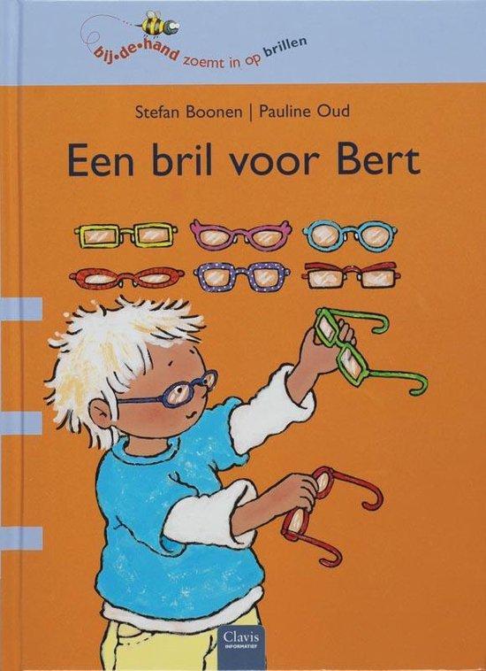 Bijdehand zoemt in op brillen - Een bril voor Bert - Stefan Boonen | Readingchampions.org.uk