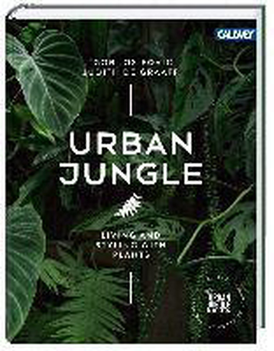 Urban Jungle: Living and Styling with Plants - Josifovic