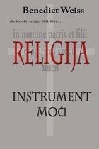 Religija - Instrument Moci