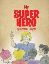 My Super Hero