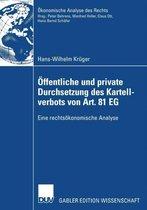 OEffentliche Und Private Durchsetzung Des Kartellverbots Von Art. 81 Eg