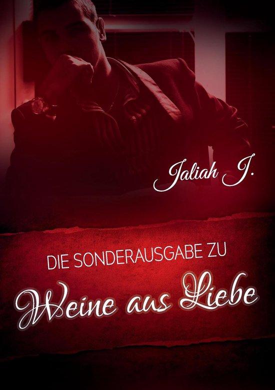 Boek cover Weine aus Liebe van Jaliah J. (Onbekend)