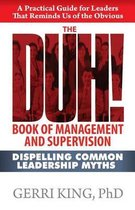 The Duh! Book of Management and Supervision