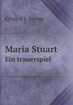 Maria Stuart Ein Trauerspiel
