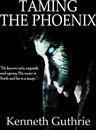 Taming The Phoenix (Mage Fantasy Series)
