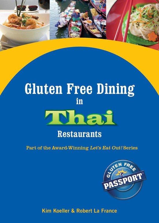 Boek cover Gluten Free Dining in Thai Restaurants van Kim Koeller (Onbekend)