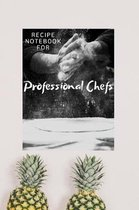Recipe Notebook For Professional Chefs