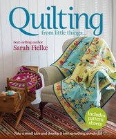 Quilting from little things...
