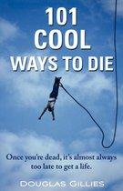 101 Cool Ways to Die