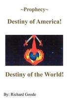~Prophecy~ Destiny of America!
