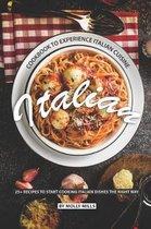 Italian Cookbook to Experience Italian Cuisine