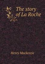 The Story of La Roche