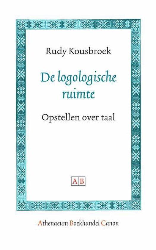 Cover van het boek 'De logologische ruimte / druk 1' van R. Kousbroek
