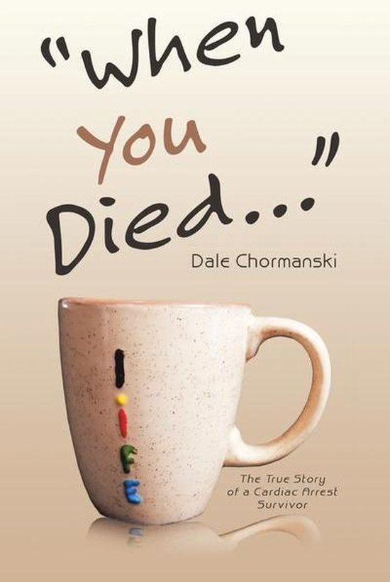 """""""When You Died …"""""""