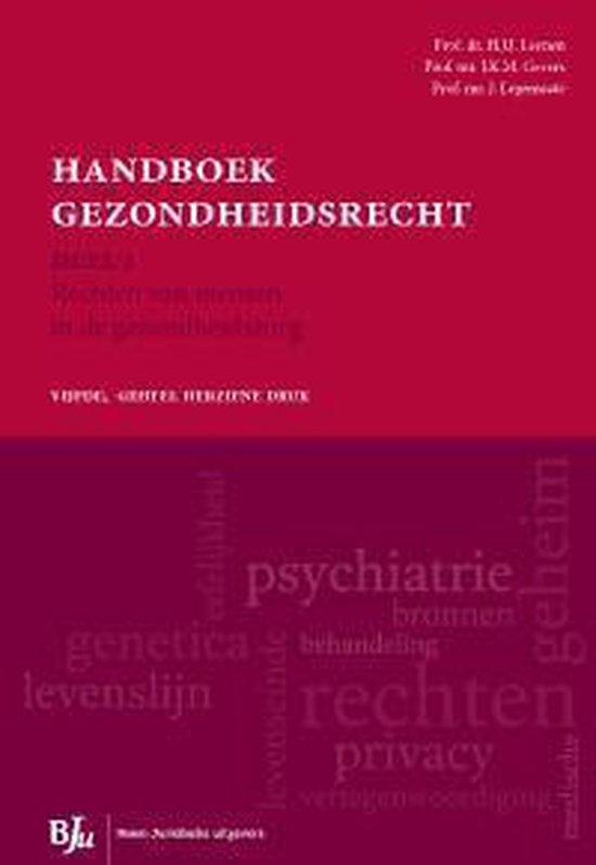 Boek cover Deel 1 rechten van mensen in de gezondheidszorg handboek gezondheidsrecht van H.J.J. Leenen (Paperback)