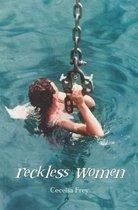 Reckless Women
