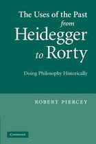 The Uses of the Past from Heidegger to Rorty