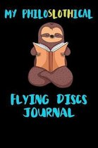My Philoslothical Flying Discs Journal