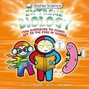 Basher Science: Extreme Biology
