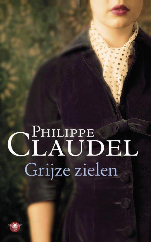 Grijze Zielen - Philippe Claudel |